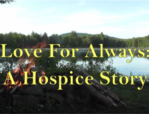 Love for Always A Hospice Story