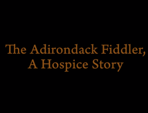 The Adirondack Fiddler: A Hospice Story