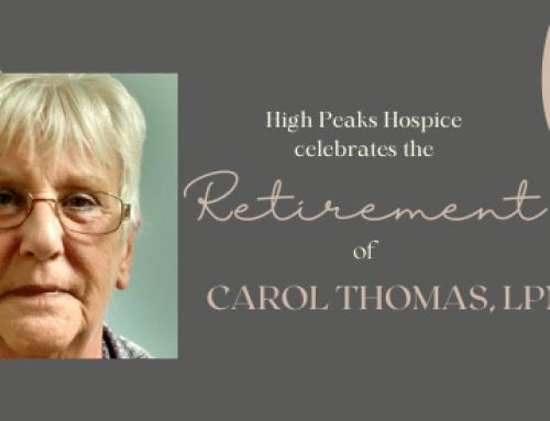 High Peaks Hospice Announces the Retirement of Carol Thomas, LPN